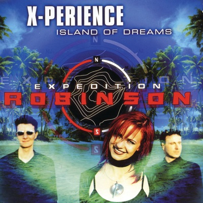 Island of Dreams - EP - X-Perience