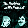 The Powwow With Mo Podcast