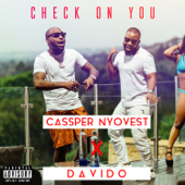 Check On You (feat. Davido)
