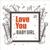 Dang Hoang Lien Son - Love You Baby Girl