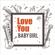 Love You Baby Girl - Dang Hoang Lien Son