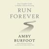 Amby Burfoot - Run Forever (Unabridged)  artwork