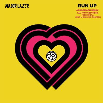 Run Up (feat. PARTYNEXTDOOR, Nicki Minaj, Yung L, Skales & Chopstix) [Afrosmash Clean Remix] - Single - Major Lazer