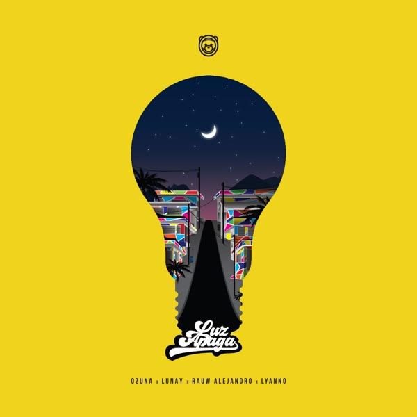 Luz Apaga (feat. Lunay, Rauw Alejandro & Lyanno) - Single