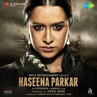 Haseena Parkar (Original Motion Picture Soundtrack) – EP – Sachin – Jigar