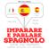 J. M. Gardner - Imparare e parlare Spagnolo: Ascolta. Ripeti. Parla.