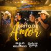Grito de Amor (feat. Guilherme e Santiago) [Acústico] - Emílio & Eduardo