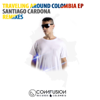 Traveling Around Colombia EP - Santiago Cardona
