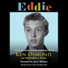 Ken Osmond & Christopher J. Lynch - Eddie: The Life and Times of America's Preeminent Bad Boy (Unabridged)  artwork