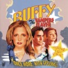 Buffy the Vampire Slayer - Once More, With Feeling (Soundtrack from the TV Show)