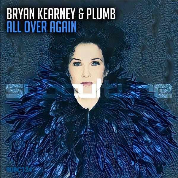 Bryan Kearney, Plumb - All Over Again