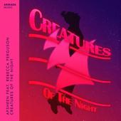 Creatures of the Night (feat. Rebecca Ferguson)