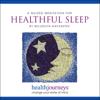 A Guided Meditation for Healthful Sleep - Belleruth Naparstek