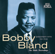 "Turn On Your Love Light (Single Version / Stereo) - Bobby ""Blue"" Bland"