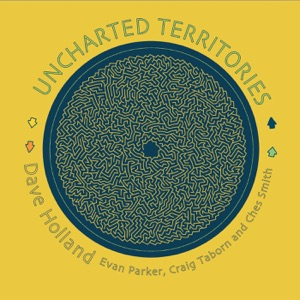 Uncharted Territories (feat. Evan Parker, Craig Taborn & Ches Smith)