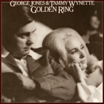 George Jones & Tammy Wynette - If You Don't, Somebody Else Will