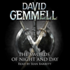 The Swords of Night and Day: Drenai, Book 11 (Unabridged) - David Gemmell