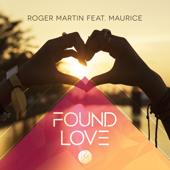 Found Love (feat. Maurice) [Radio Edit]