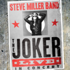 Steve Miller Band - The Joker (Live) kunstwerk