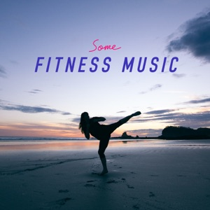 Some Fitness Music