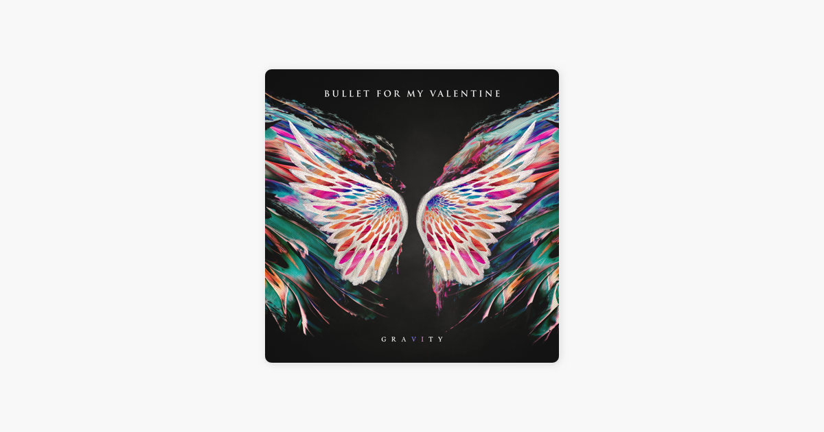 Gravity By Bullet For My Valentine On Apple Music
