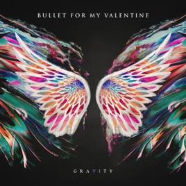 Bullet for My Valentine – Gravity [iTunes Plus M4A] | iplusall.4fullz.com