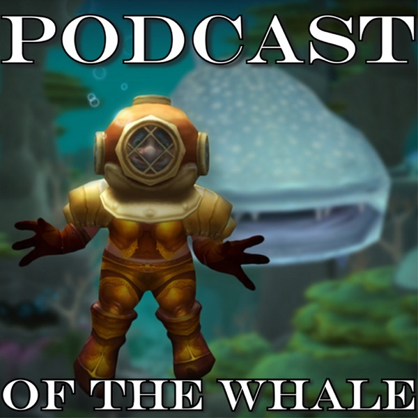 Episode 10 – WoW Classic Infrastructure – Podcast of the Whale: A