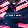 I Don t Mind feat Hannah Young Single