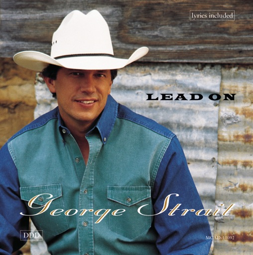 Art for Lead On by George Strait