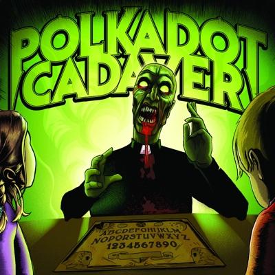 Get Possessed - Polkadot Cadaver