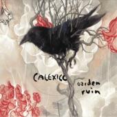 Calexico - Deep Down