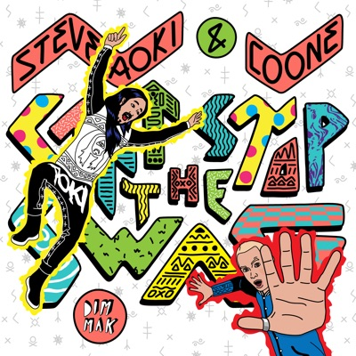 Can't Stop the Swag - Single - Steve Aoki