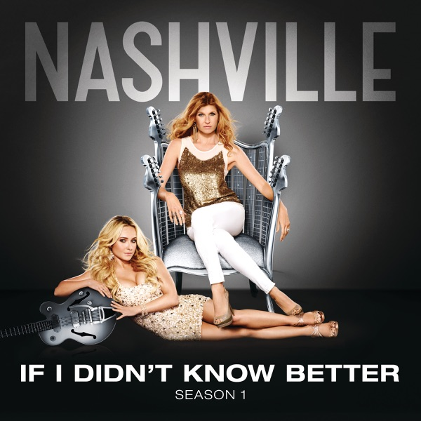 If I Didn't Know Better (feat.Sam Palladio & Clare Bowen) [Radio Mix] - Single