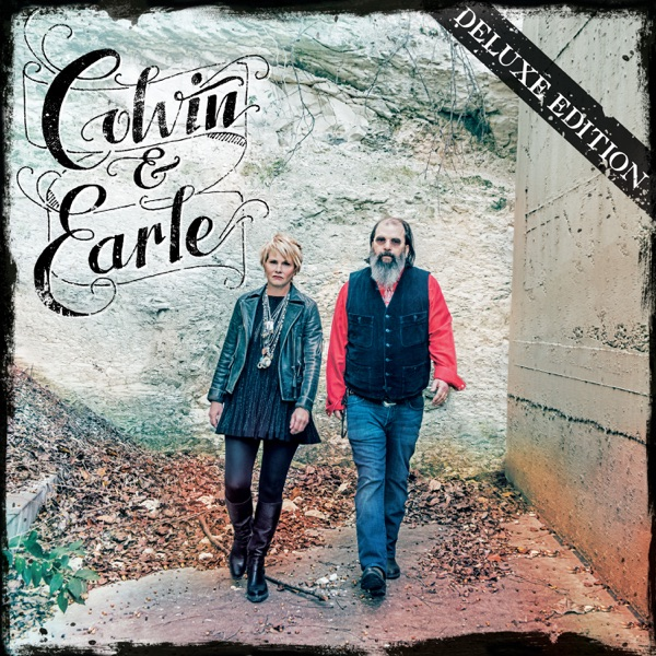 Colvin & Earle (Deluxe Edition)