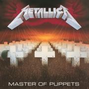 Master of Puppets (Remastered) - Metallica - Metallica