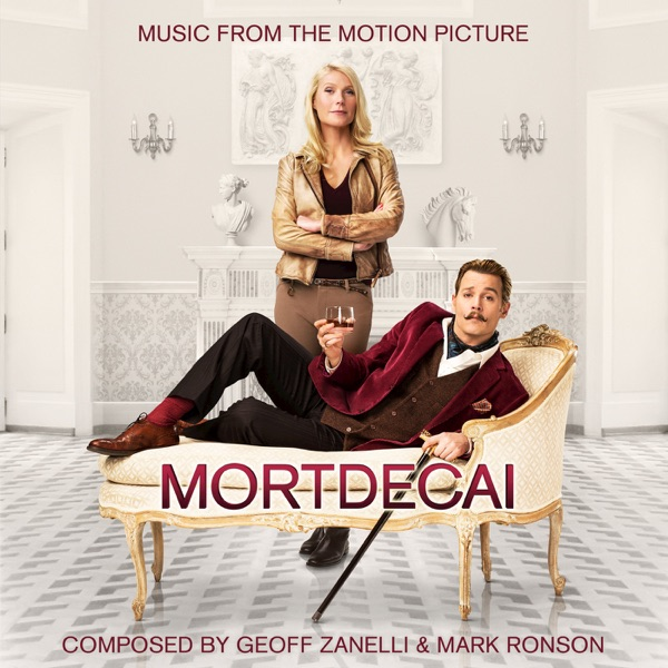 Mortdecai (Original Motion Picture Soundtrack)