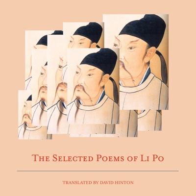 The Selected Poems of Li Po (Unabridged)
