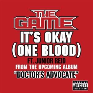 The Game Featuring Junior Reid - It's Okay (One Blood) [feat. Junior Reid]