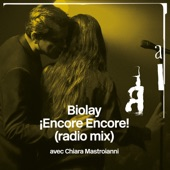 ¡Encore Encore! (Radio Mix) [feat. Chiara Mastroianni] - Single