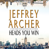 Jeffrey Archer - Heads You Win (Unabridged)  artwork
