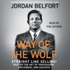 Jordan Belfort - The Way of the Wolf (Unabridged)  artwork