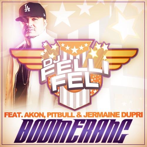 DJ Felli Fel - Boomerang (feat. Akon, Pitbull & Jermaine Dupri) - EP