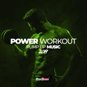 Power Workout: Pump Up Music 2019