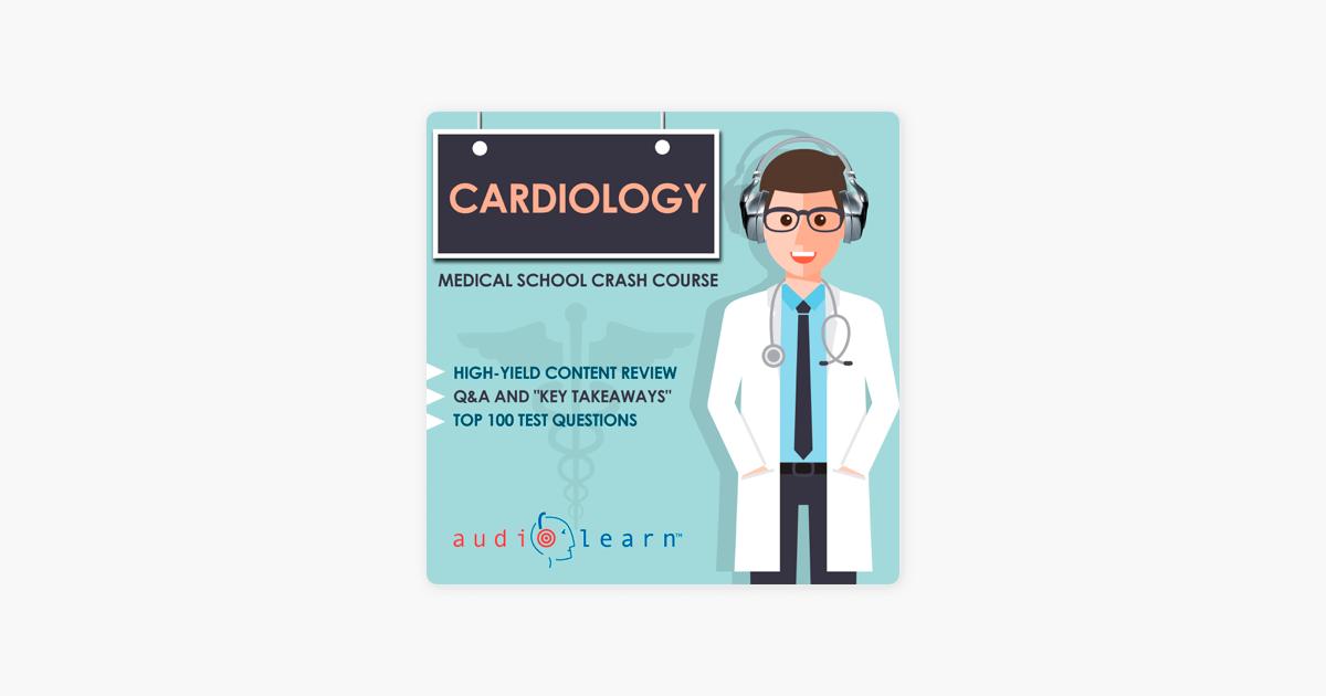Cardiology - Medical School Crash Course (Unabridged)