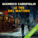 Gianrico Carofiglio - Le tre del mattino
