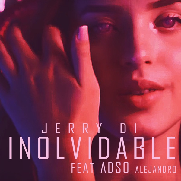 Inolvidable (feat. Adso Alejandro) - Single
