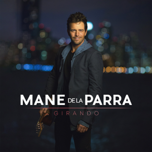 Mane de la Parra - No Te Olvido feat. Francisco Céspedes