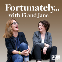 Fortunately... with Fi and Jane podcast