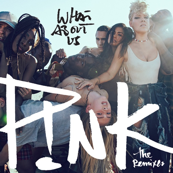 What About Us (The Remixes) - EP