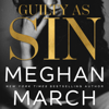 Meghan March - Guilty as Sin: The Sin Trilogy, Book 2 (Unabridged)  artwork